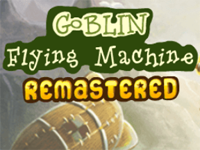 Goblin Flying Machine : Remastered
