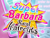 Super Barbara Real Haircuts