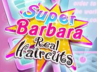 Super Barbara Real Haircuts